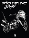 Lady Gaga - Born This Way Songbook