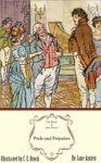 Pride And Prejudice The Illustrated Edition