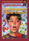 Do Bananas Chew Gum