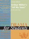 A Study Guide For Arthur Millers All My Sons