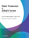 State Tennessee V Jubal Carson