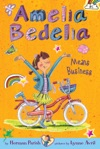 Amelia Bedelia Chapter Book 1 Amelia Bedelia Means Business