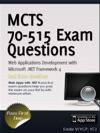 MCTS 70-515 Exam Web Applications Development With Microsoft NET Framework 4 Exam Prep
