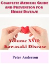 Complete Medical Guide And Prevention For Heart Disease