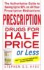 Prescription Drugs For Half Price Or Less