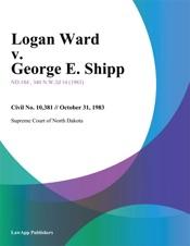 Download and Read Online Logan Ward v. George E. Shipp