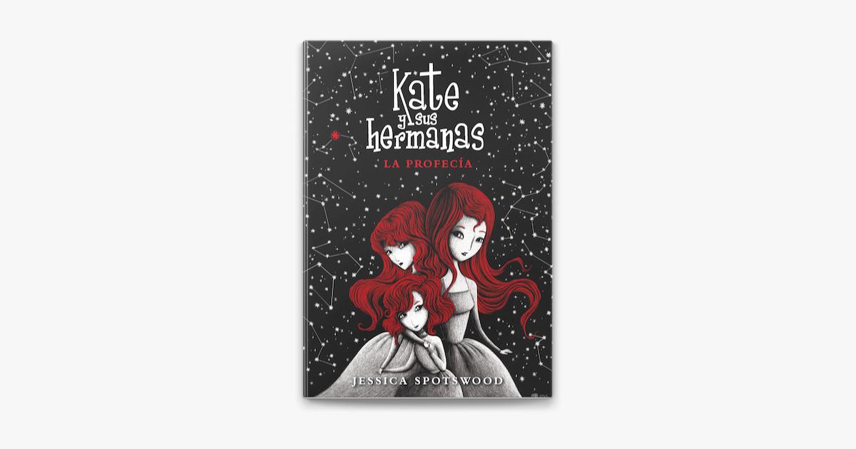 La Profecía Kate Y Sus Hermanas 2 En Apple Books