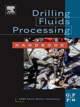 Drilling Fluids Processing Handbook (Enhanced Edition)