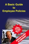 A Basic Guide To Employee Policies