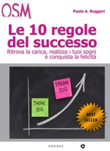 Le 10 Regole del Successo Book Cover