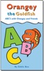 Orangey the Goldfish: ABC's With Orangey and Friends