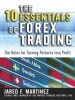 The 10 Essentials Of Forex Trading