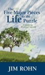 The Five Major Pieces To The Life Puzzle