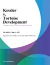 Kessler V Tortoise Development