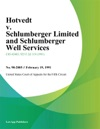 Hotvedt V Schlumberger Limited And Schlumberger Well Services