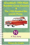 Granddads 1954 Nash Rambler Cross Country Station Wagon  The 1955 Doubled Die Penny