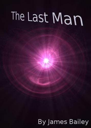 James Bailey - The Last Man