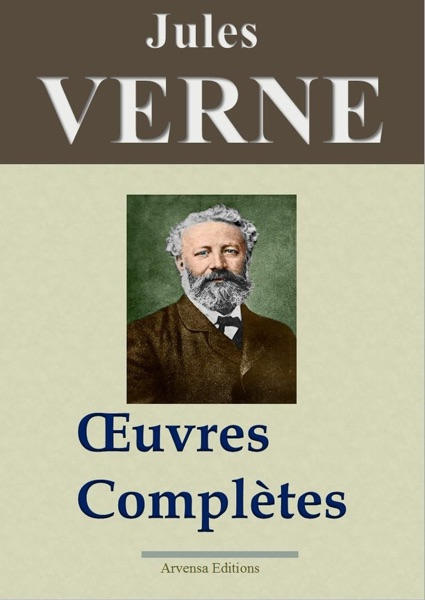 Jules Verne : Oeuvres complètes