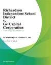 Richardson Independent School District V Ge Capital Corporation