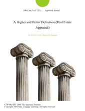 A Higher And Better Definition (Real Estate Appraisal)
