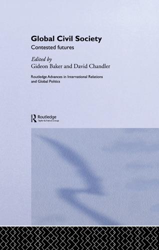 Gideon Baker & David Chandler - Global Civil Society