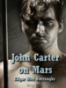 Edgar Rice Burroughs - John Carter on Mars kunstwerk