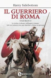 Il guerriero di Roma. Sole bianco Book Cover