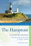 Explorers Guide Hamptons A Great Destination Includes North Fork  Shelter Island Sixth Edition