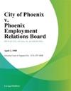 City Of Phoenix V Phoenix Employment Relations Board