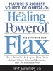 The Healing Power Of Flax