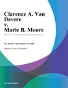 Clarence A Van Devere V Marie B Moore