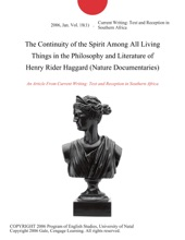 The Continuity Of The Spirit Among All Living Things In The Philosophy And Literature Of Henry Rider Haggard (Nature Documentaries)