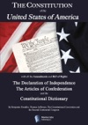 The Constitution Of The United States The Declaration Of Independence The Articles Of Confederation The Constitutional Dictionary
