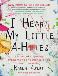 I Heart My Little A-Holes Book Cover