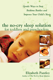 The No-Cry Sleep Solution for Toddlers and Preschoolers: Gentle Ways to Stop Bedtime Battles and Improve Your Child's Sleep : Foreword by Dr. Harvey Karp book