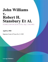 John Williams V. Robert H. Stansbury Et Al.