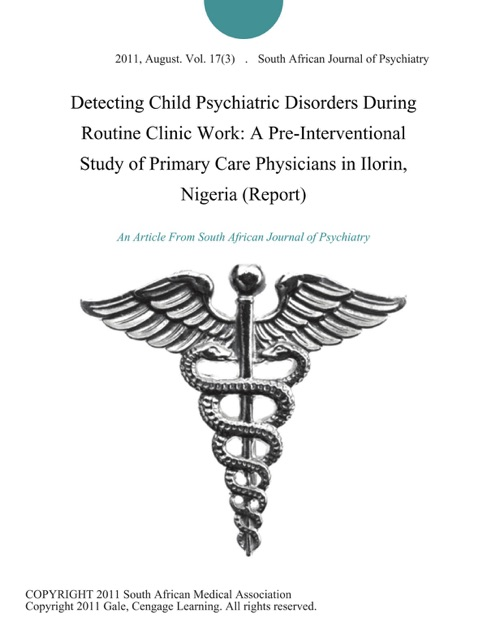 Detecting Child Psychiatric Disorders During Routine Clinic Work A