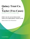 Quincy Trust Co V Taylor Two Cases