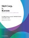 Skil Corp V Korzen