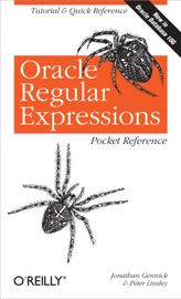 Oracle Regular Expressions Pocket Reference - Jonathan Gennick & Peter Linsley