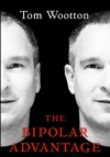 The Bipolar Advantage