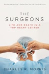 The Surgeons Life And Death In A Top Heart Center