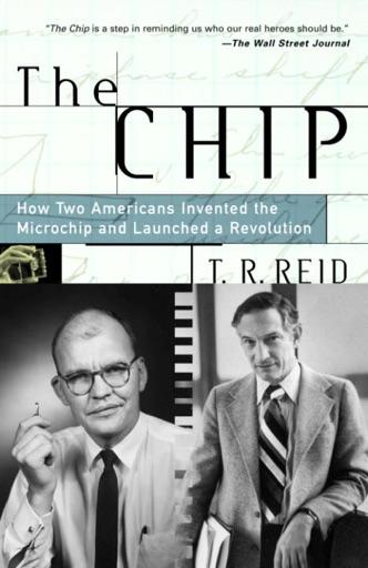 The Chip - T.R. Reid