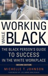 Working While Black 2nd Edition