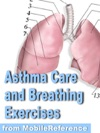 Asthma Care And Breathing Exercises Guide