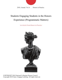 Students Engaging Students In The Honors Experience Programmatic Matters