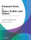 Emanuel Stone V Henry Kohler And Others