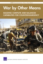 War by Other MeansBuilding Complete and Balanced Capabilities for Counterinsurgency