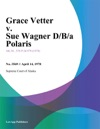 Grace Vetter V Sue Wagner DBA Polaris