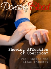 DONATING BLOOD: SHOWING AFFECTION OR COERCION?